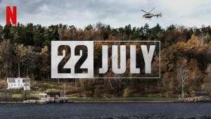22 JULY- câu chuyện thật về một ngày thay đổi một quốc gia