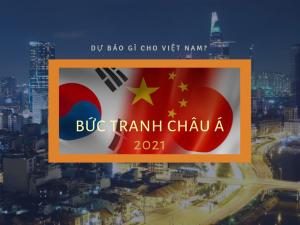 Bức tranh châu Á 2021